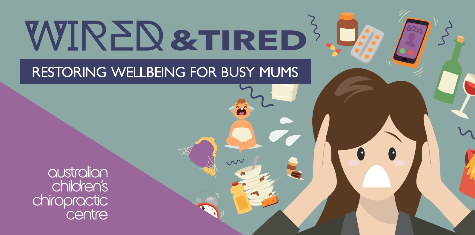 Wired & Tired Event For Busy Mums